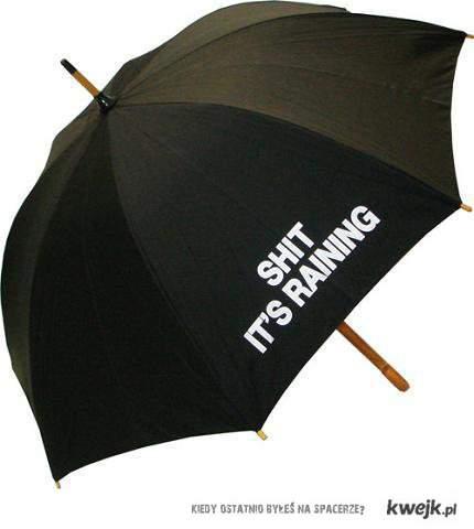 SHIT it's raining