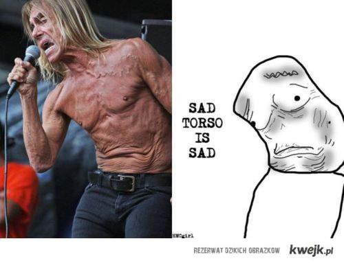 sad torso is sad