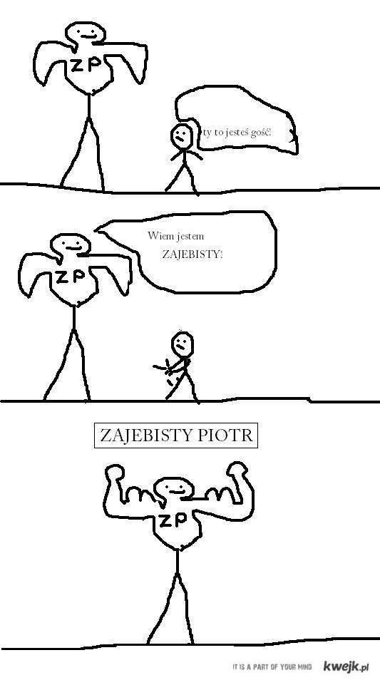 Zajebisty Piotr