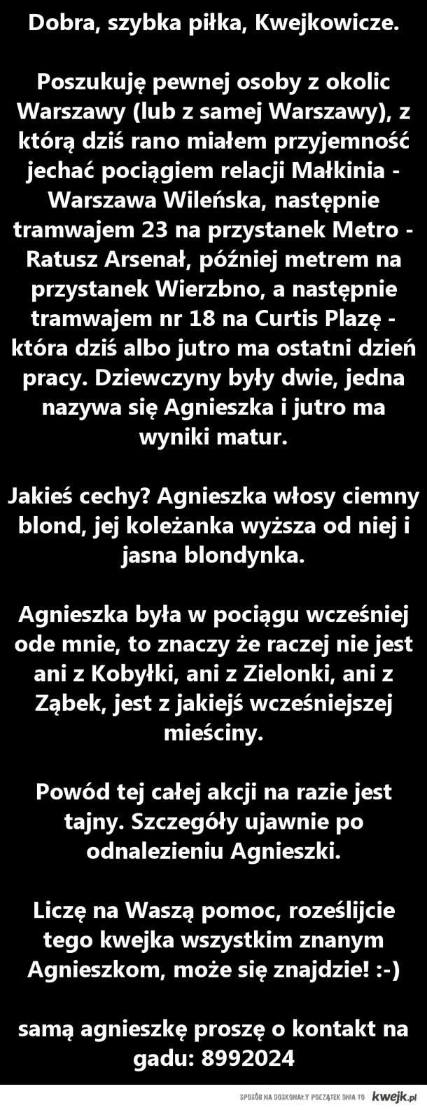 Poszukiwana Agnieszka!