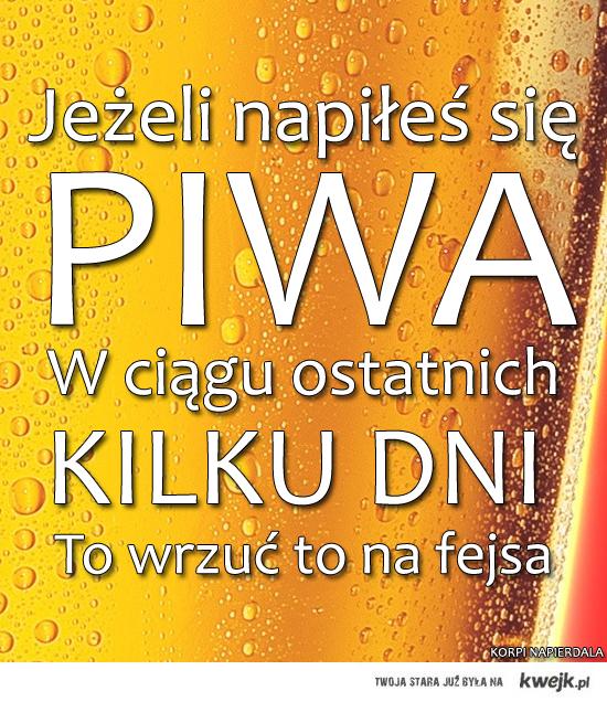 Jeżeli napiłeś się piwa w ciągu ostatnich kilku dni
