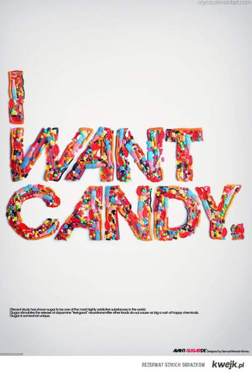 we want candy