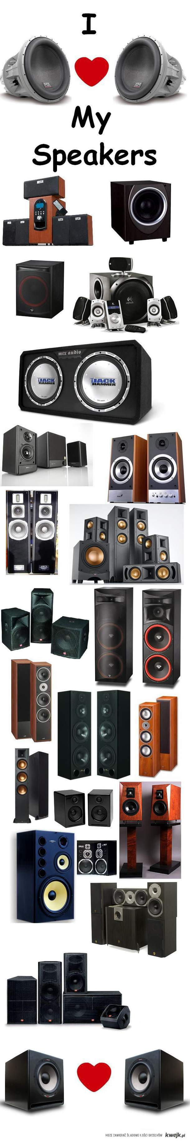 I Love My Speakers