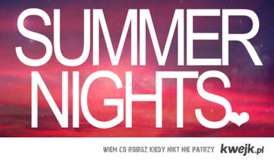 SUMMER NIGHTS<3.
