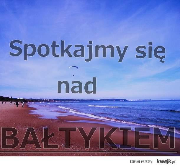 Spotkajmy się nad Bałtykiem