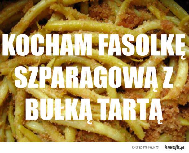 kocham fasolkę szparagową