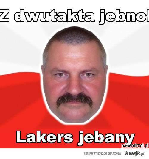 Z dwutakta jebnoł, Lakers jebany