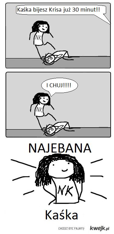 Najebana Kaśka