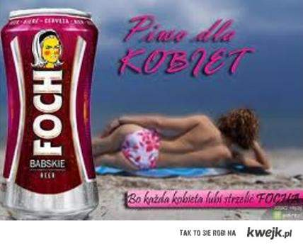 Piwo dla KOBIET - FOCH