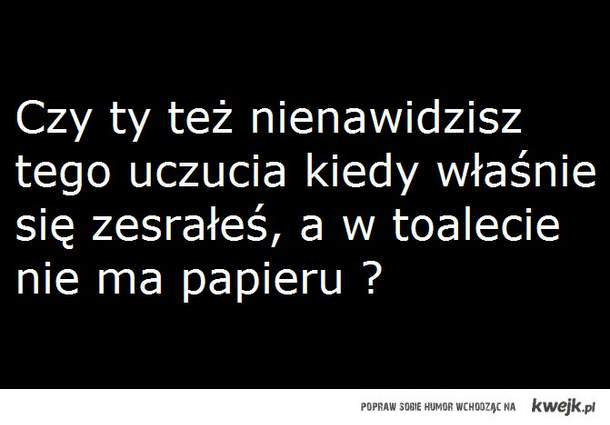 to uczucie ...