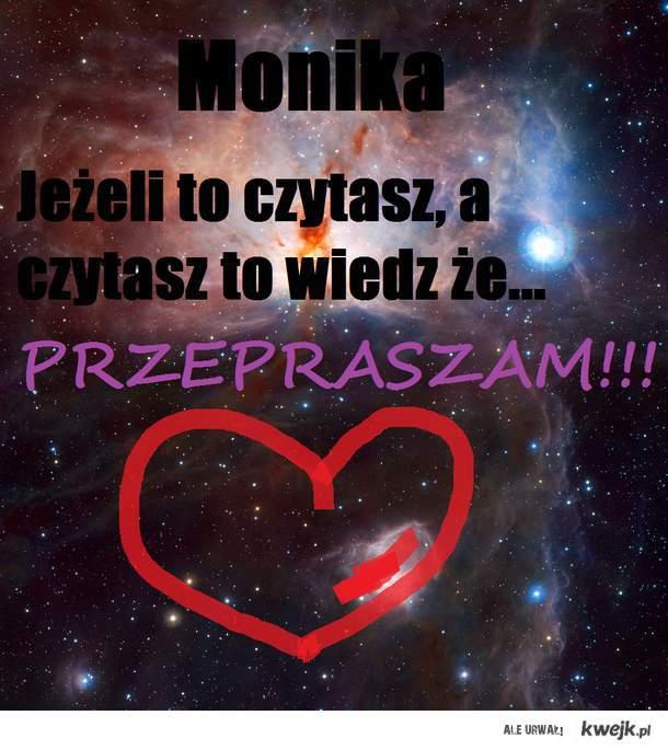 Monika...